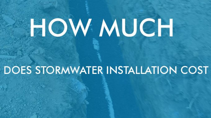 How Much Does Stormwater Installation Cost Featured Image