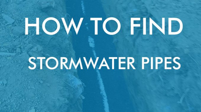 How To Find Stormwater Pipes